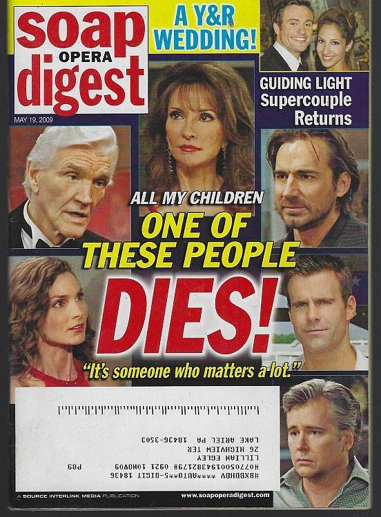 Soap Opera Digest Magazine May 19, 2009 All My Children One of These People Dies