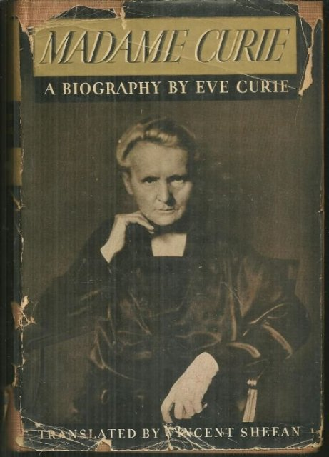 Madam Curie by Eve Curie 1937 Biography with Dust Jacket