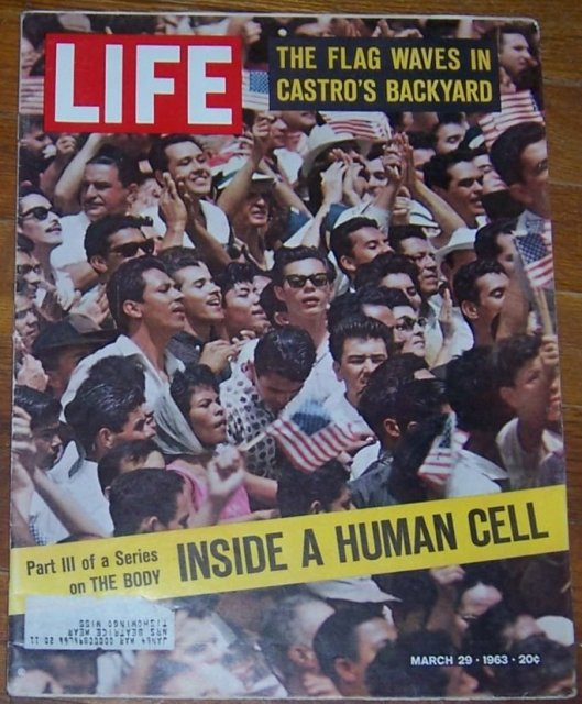 Life Magazine March 29, 1963 The Flag Waves in Castro's Backyard on cover