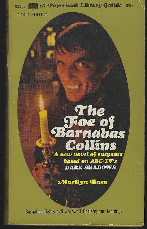 Foe of Barnabas Collins by Marilyn Ross 1969 1st Edition Dark Shadows Novel #9