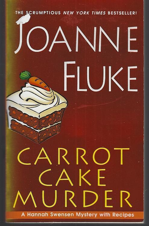 Carrot Cake Murder by Joanne Fluke 2009 Hannah Swenson Cozy Mystery Vol. 10