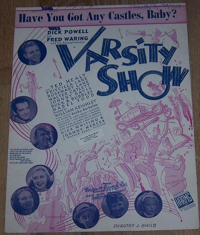 Have You Got Any Castles, Baby Varsity Show Dick Powell 1937 Movie Sheet Music