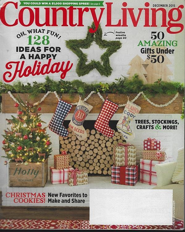 Country Living Magazine December 2015 Merry Country Christmas/Cookies/Carols