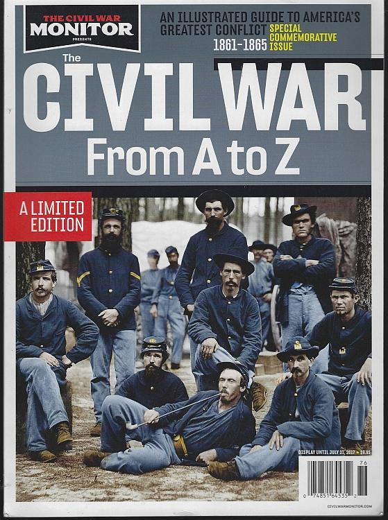 Civil War A to Z An Illustrated Guide to America's Greatest Conflict 1861-1865