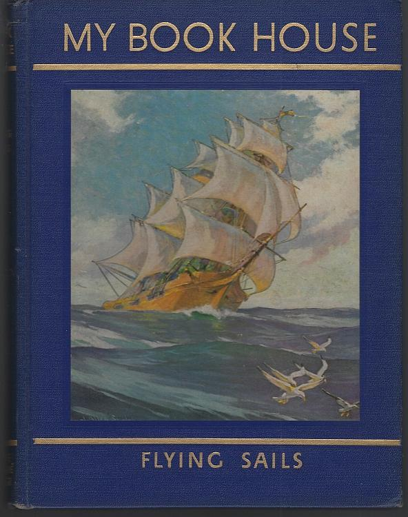 Flying Sails by Olive Beaupre Miller 1954 Blue Binding