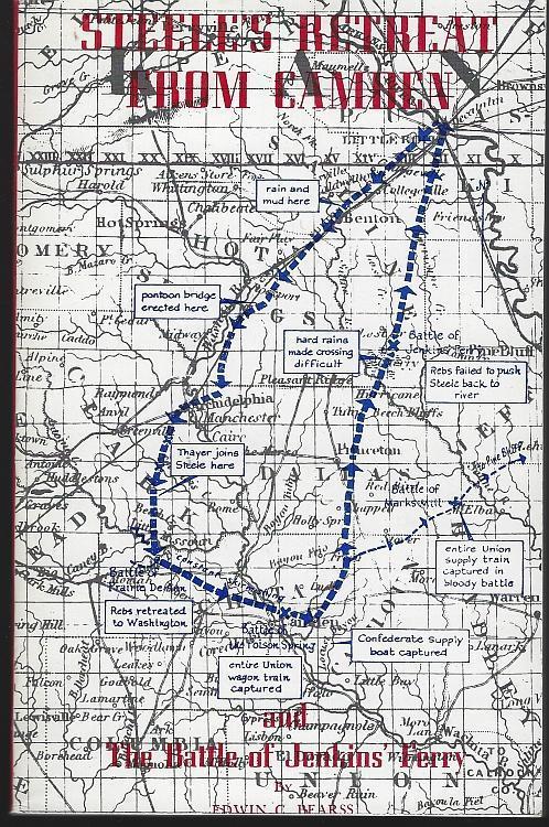 Steele's Retreat from Camden and the Battle of Jenkins' Ferry Edwin Bearss Arkansas