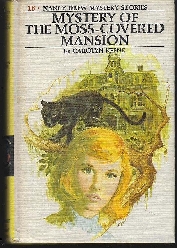Mystery of the Moss-Covered Mansion by Carolyn Keene Nancy Drew #18 1971 Matte