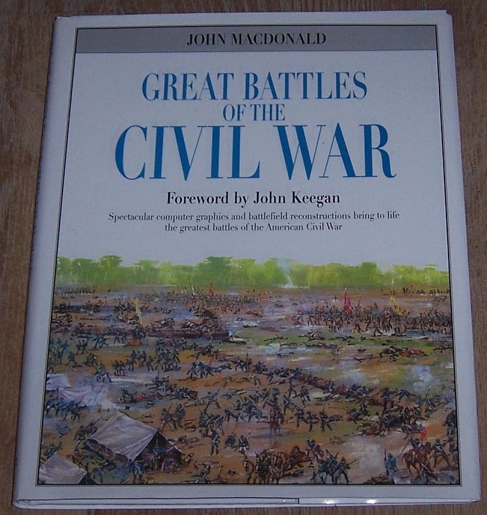 Great Battles of the Civil War by John MacDonald 2003 Illustrated US History