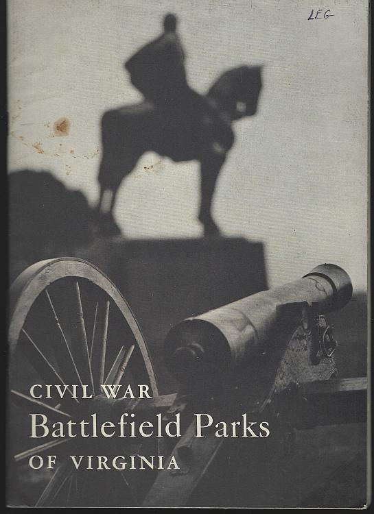 Civil War Battlefield Parks of Virginia National Park Service 1973 Illustrated