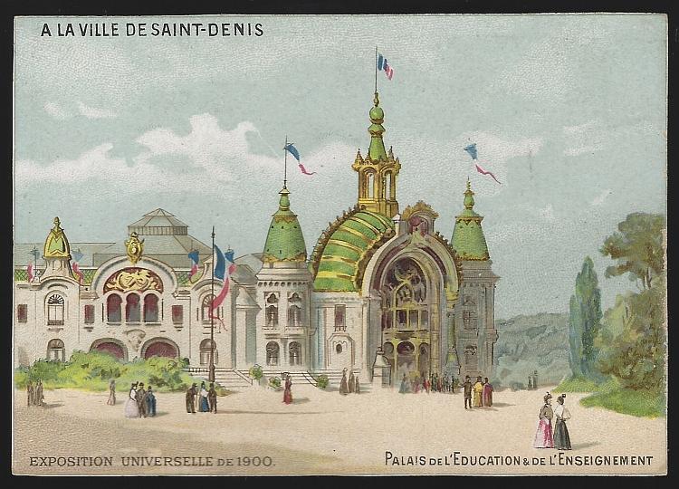 Ville de Saint Denis, Exposition Unversellie de 1900 Paris Victorian Trade Card