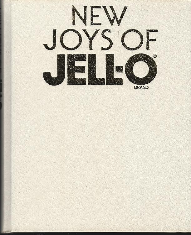 New Joys of Jell-O 1990 Cookbook Recipes Quick and Easy, Classics, Family Fun