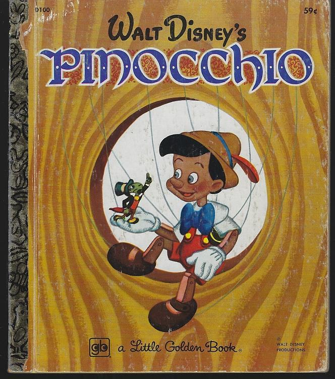 Walt Disney's Pinocchio Based on the Story By Carlo Collodi 1978 Golden Book