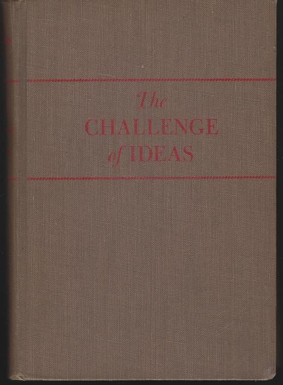 Challenge of Ideas an Essay Reader Edited by John Gehlmann 1950 High School