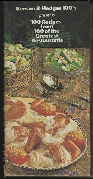 Benson and Hedges 100 Recipes from 100 of the Great American Restaurants 1978