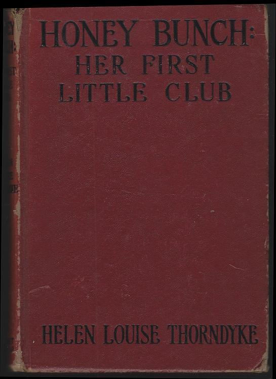 Honey Bunch Her First Little Club by Helen Louise Thorndyke 1938 Series #19