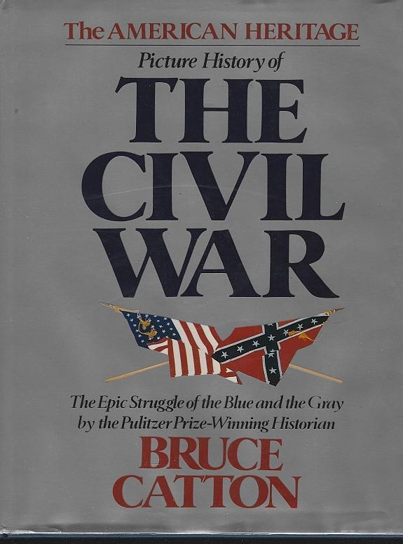 American Heritage Picture History of the Civil War by Bruce Catton 1982 DJ