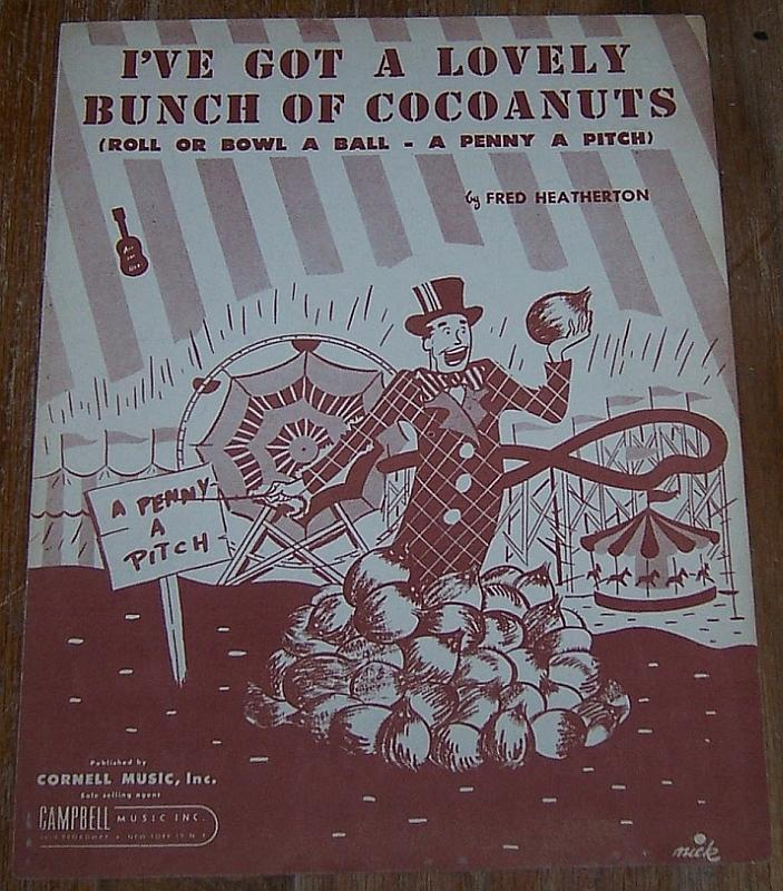 I've Got a Lovely Bunch of Cocoanuts Roll Or Bowl 1949 Sheet Music