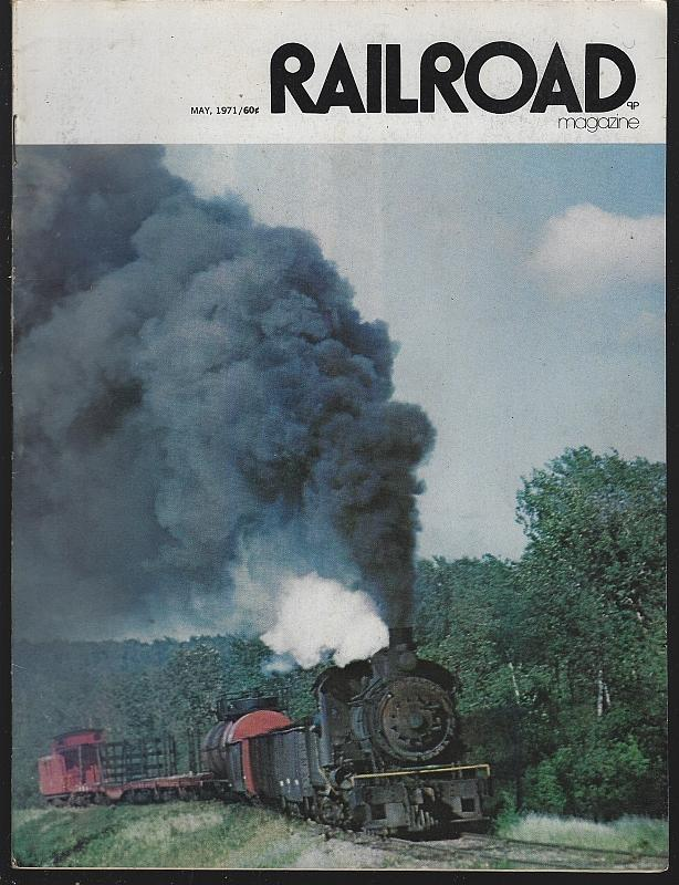 Railroad Magazine May 1971 Shortlines Canada/Wisconsin/Cincinnati and Lake Erie