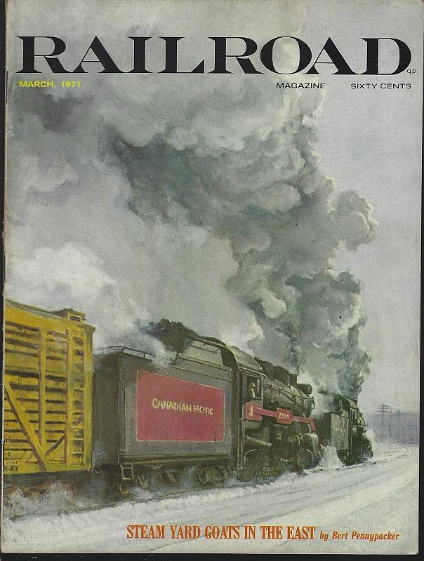 Railroad Magazine March 1971 Alaska Railroad/Railroad Fiction/Railroad Photos