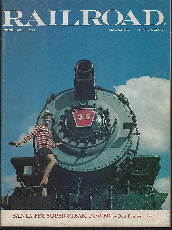 Railroad Magazine February 1971 Santa Fe Steam Power/Western Pacific/Maryland