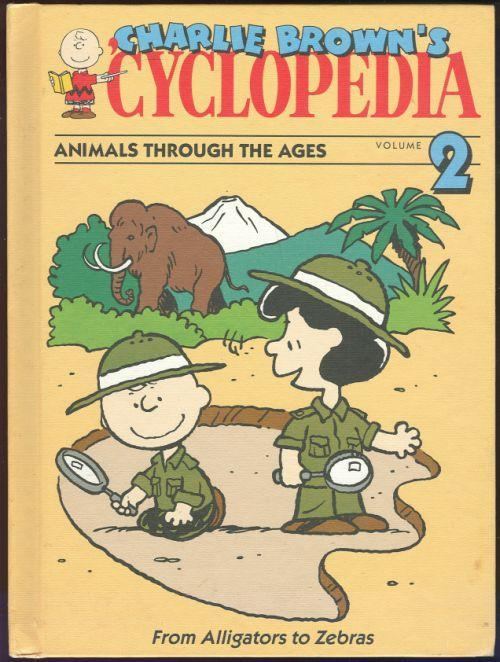 Charlie Brown's 'cyclopedia Animals Through the Ages from Alligator to Zebras