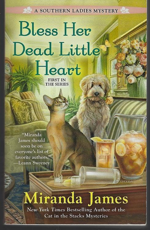 Bless Her Dead Little Heart by Miranda James A Southern Ladies Cozy Mystery #1