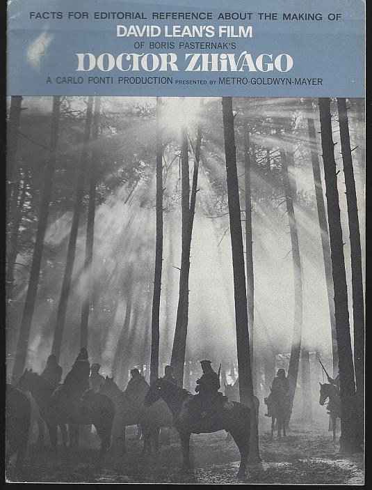 Facts for Editorial Reference About the Making of Doctor Zhivago 1965 Program