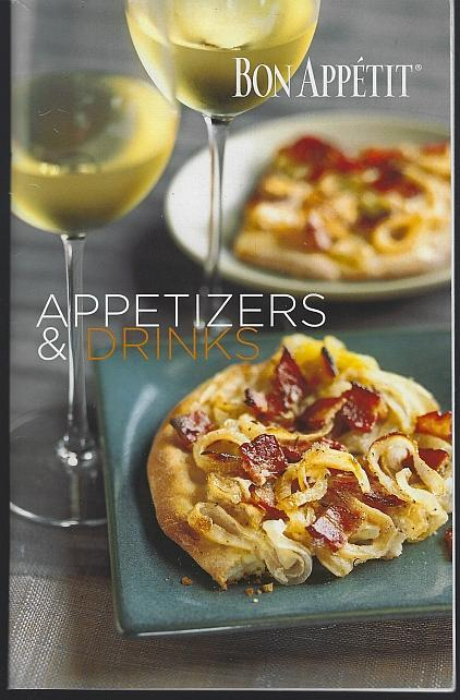 Bon Appetit Appetizers & Drinks 2006 Illustrated Recipes Cook Book