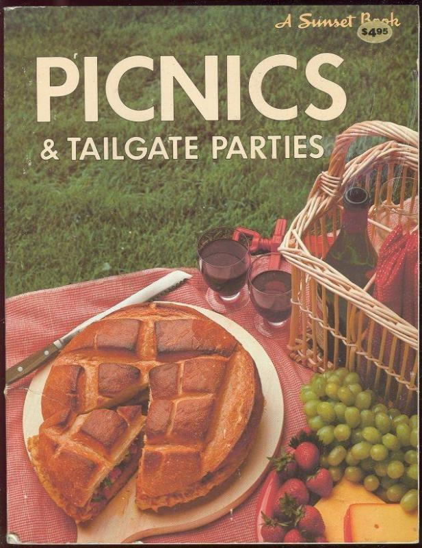 Picnics and Tailgate Parties 1982 1st edition Sunset Cook Book Illustrated