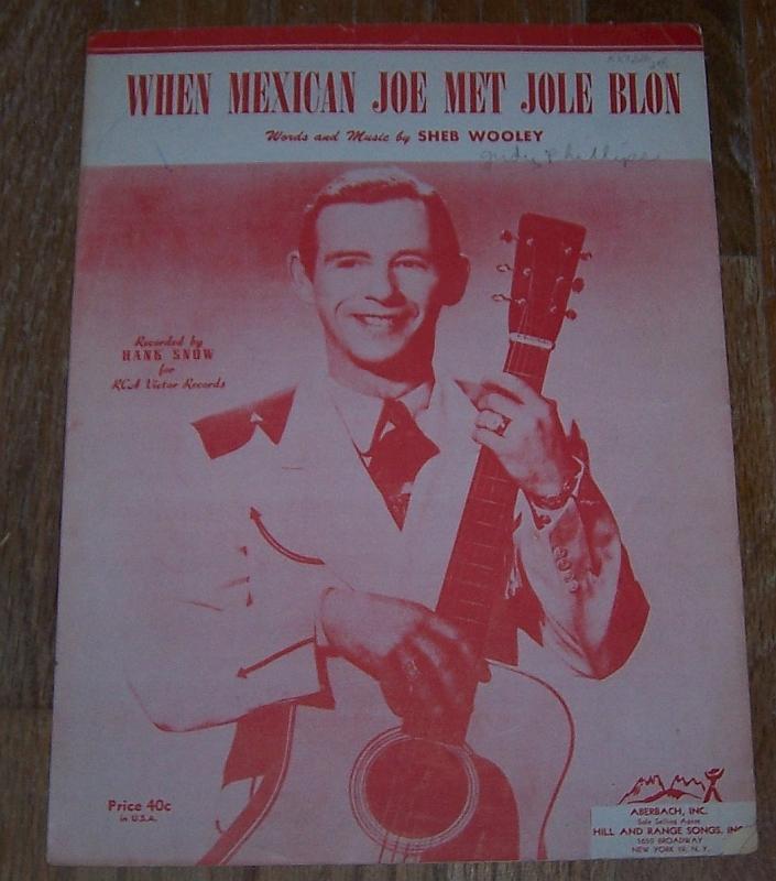 When Mexican Joe Met Jole Blon Recorded by Hank Snow 1953 Sheet Music