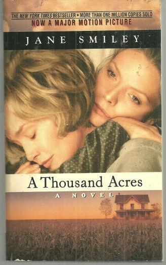 Thousand Acres by Jane Smiley Movie Edition Michelle Pfeiffer Jessica Lange