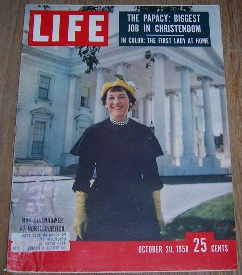 Life Magazine October 20, 1958 Mrs. Eisenhower at North Portico on cover