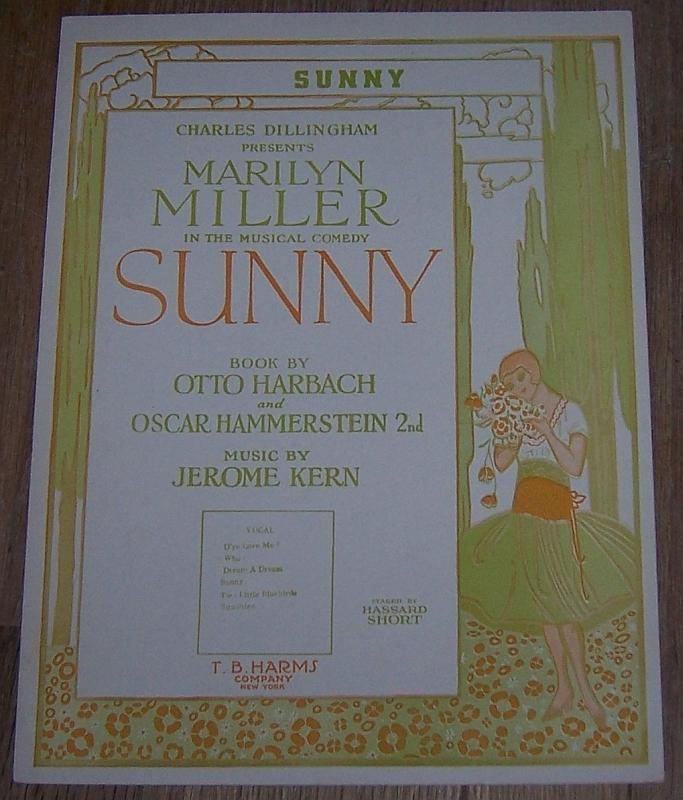 Sunny From The Musical Comedy Sunny starring Marilyn Miller 1925 Sheet Music