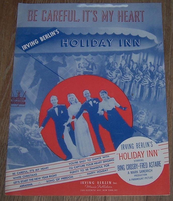 Be Careful, It's My Heart Holiday Inn Bing Crosby Fred Astaire 1942 Sheet Music