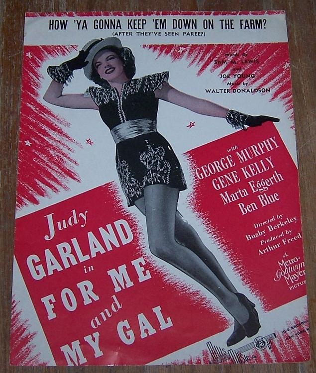 How 'Ya Gonna Keep 'em Down on the Farm Me and My Gal Judy Garland Sheet Music