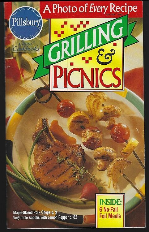 Pillsbury Grilling and Picnics 1996 Illustrated Cook Book Outdoor Cooking