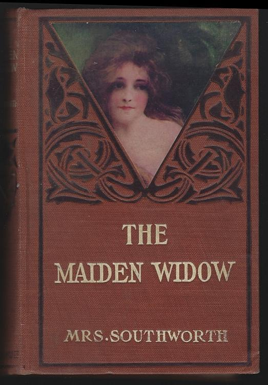 Maiden Widow A Sequel to the Family Doom by Mrs. EDEN Southworth Victorian Novel