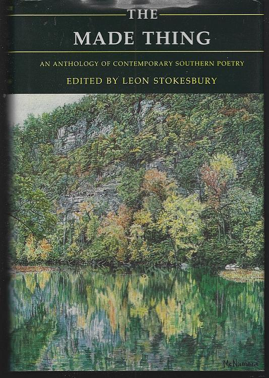 Made Thing Anthology Contemporary Southern Poetry Signed by Leon Stokesbury