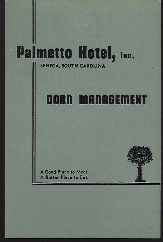 Vintage Menu for Palmetto Hotel, Seneca, South Carolina Good Place to Meet
