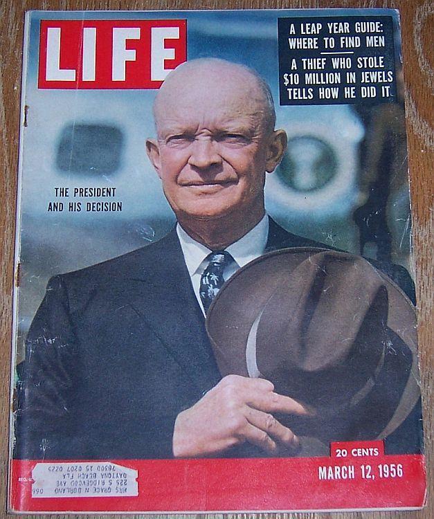 Life Magazine March 12, 1956 President Eisenhower Cover/Eugene O'Neill/Arizona