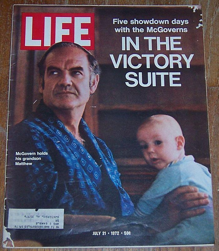 Life Magazine July 21, 1972  McGovern Ragtime Coyote Paul Cabell Jim Ryun