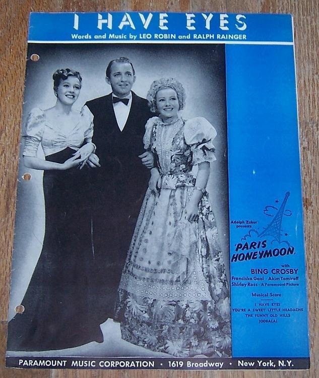 I Have Eyes from Movie Starring Bing Crosby, Franciska Gaal 1938 Sheet Music