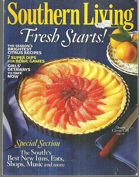 Southern Living Magazine January 2011 Fresh Starts, Elegant Citrus Tart on Cover