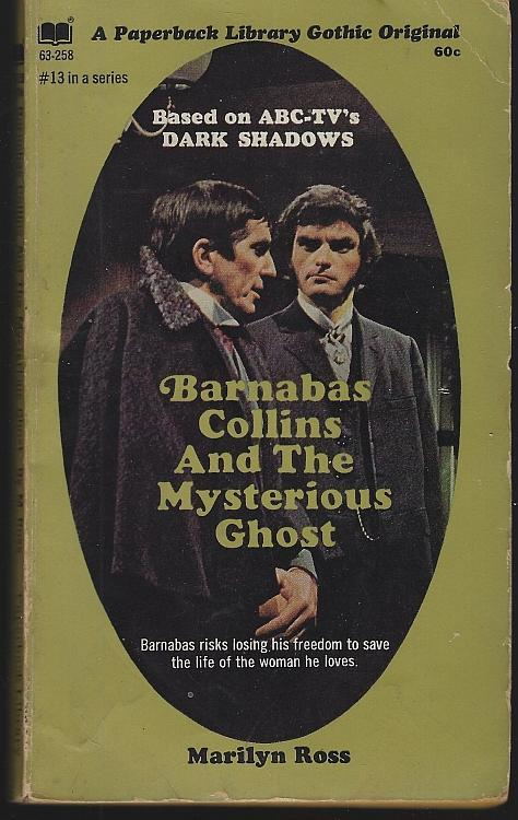 Barnabas Collins and the Mysterious Ghost by Marilyn Ross 1970 1st Dark Shadows