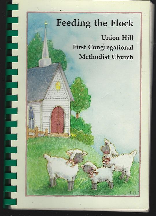 Feeding the Flock Recipes Union Hill First Congregational Methodist Church Alabama