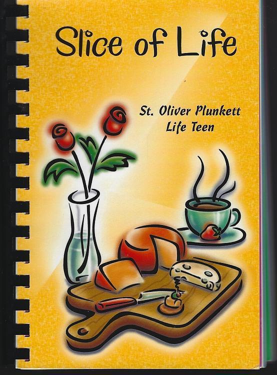 Slice of Life Collection Recipes St. Oliver Plunkett Catholic Church Georgia