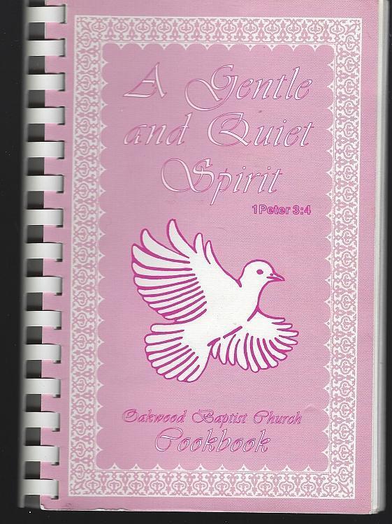 Gentle Quiet Spirit Cookbook Oakwood Baptist Church Chattanooga Tennessee Recipe
