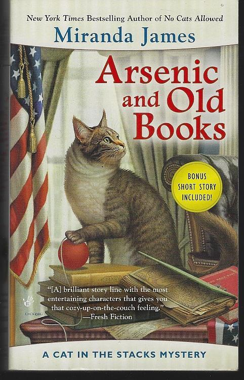 Arsenic and Old Books by Miranda James 2015 Cat in the Stacks Cozy Mystery #6