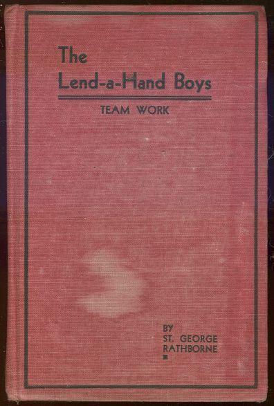 Lend a Hand Boys' Team Work by St. George Rathbone Boy's Series #3