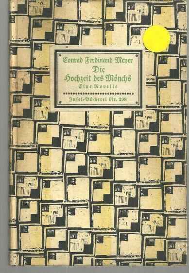 Die Hochzeit des Mönchs  Novelle by Conrad Ferdinand Meyer German Novel